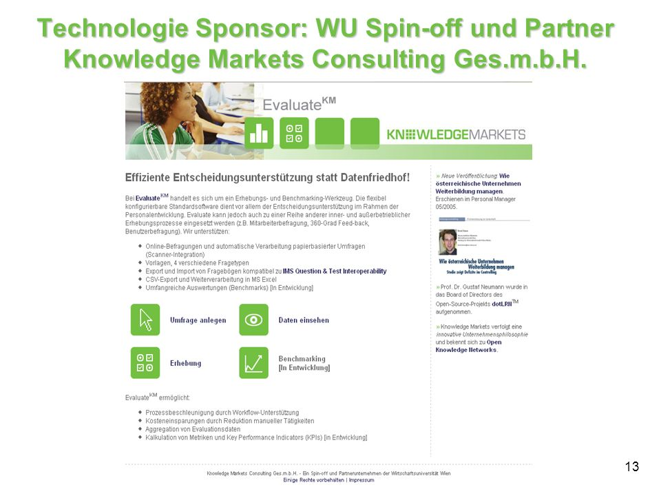 Technologie Sponsor: WU Spin-off und Partner Knowledge Markets Consulting Ges.m.b.H.