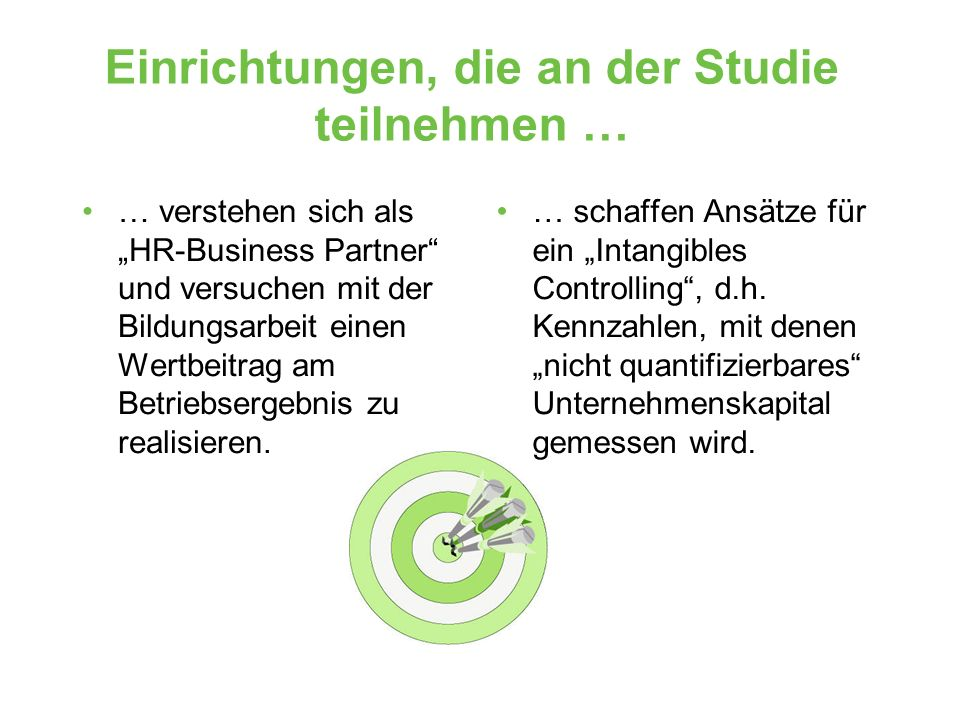 Einrichtungen, die an der Studie teilnehmen …