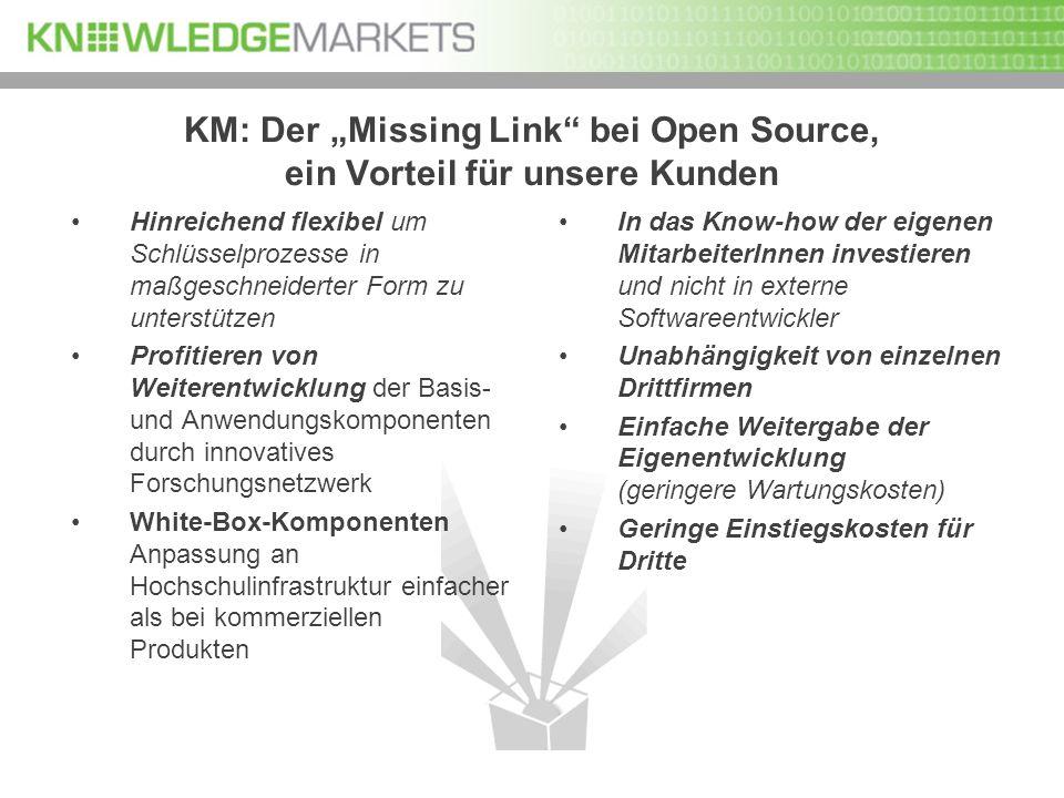 """KM: Der """"Missing Link bei Open Source, ein Vorteil für unsere Kunden"""