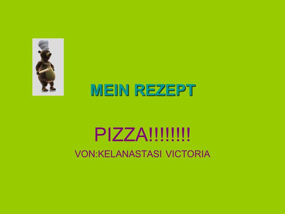 PIZZA!!!!!!!! VON:KELANASTASI VICTORIA