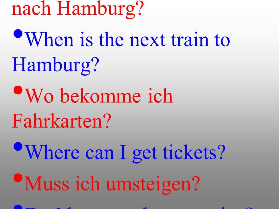 Wann fährt der nächste Zug nach Hamburg