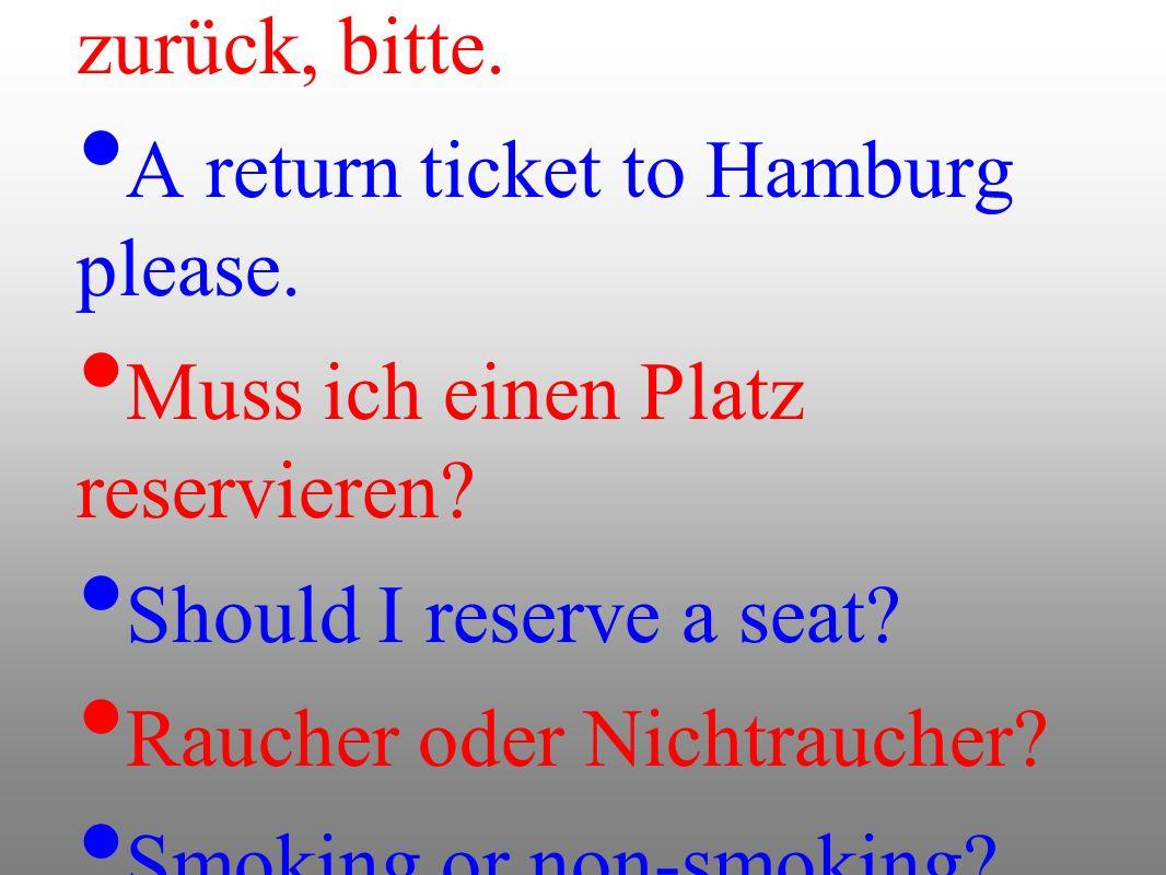 Einmal nach Hamburg hin und zurück, bitte.