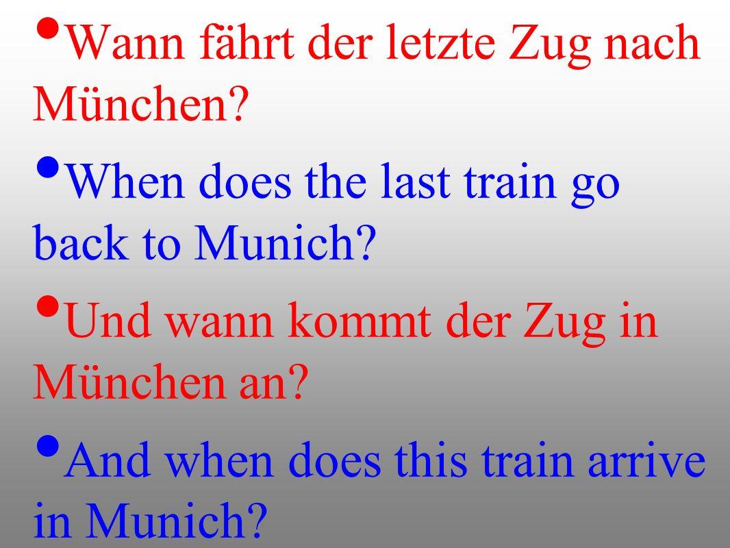 Wann fährt der letzte Zug nach München