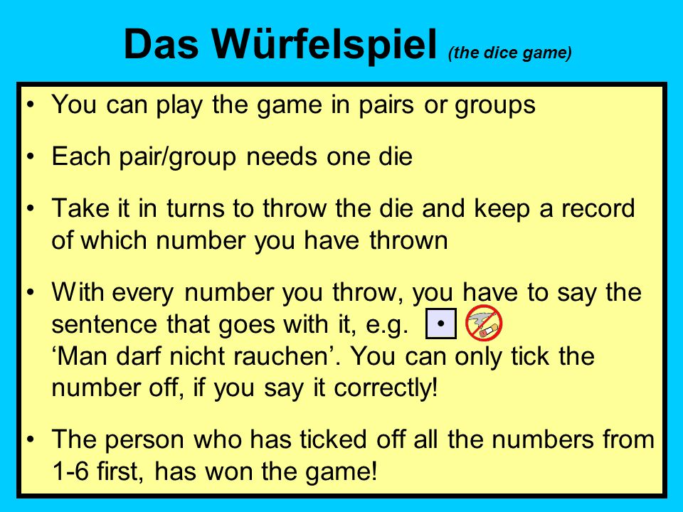 Das Würfelspiel (the dice game)