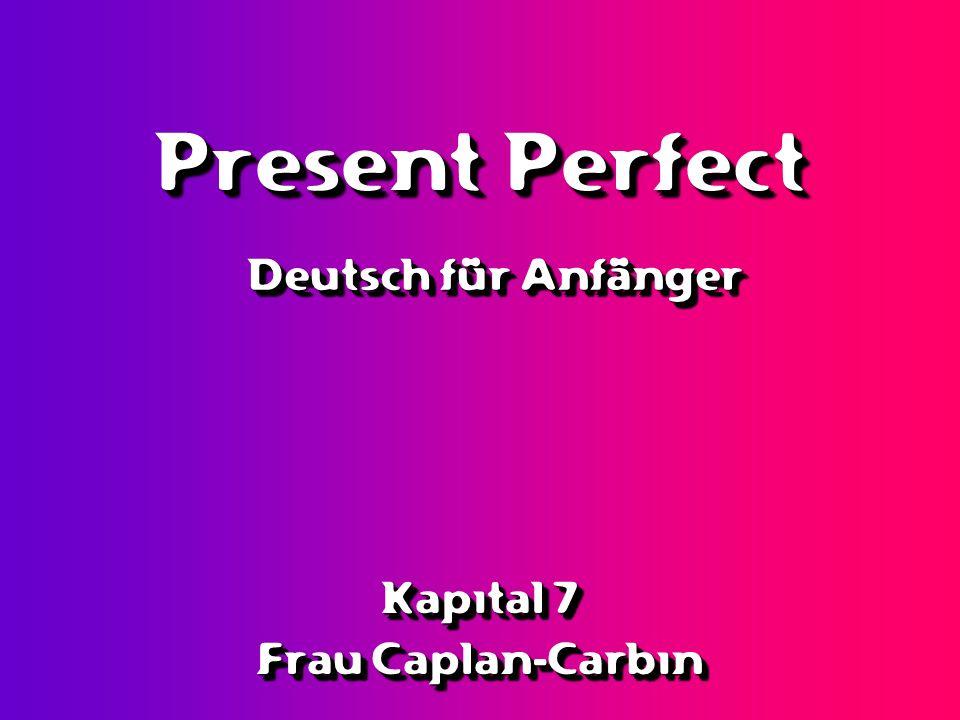 Kapital 7 Frau Caplan-Carbin