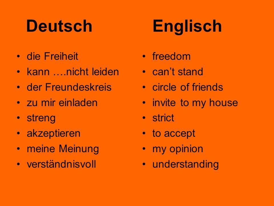 Deutsch Englisch die Freiheit kann ….nicht leiden der Freundeskreis