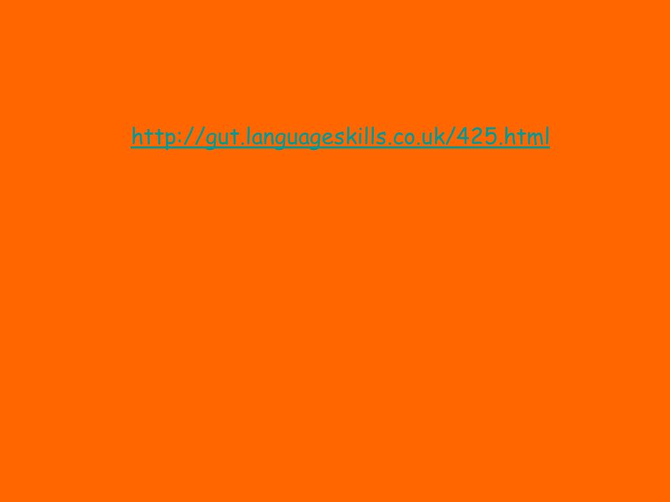 http://gut.languageskills.co.uk/425.html