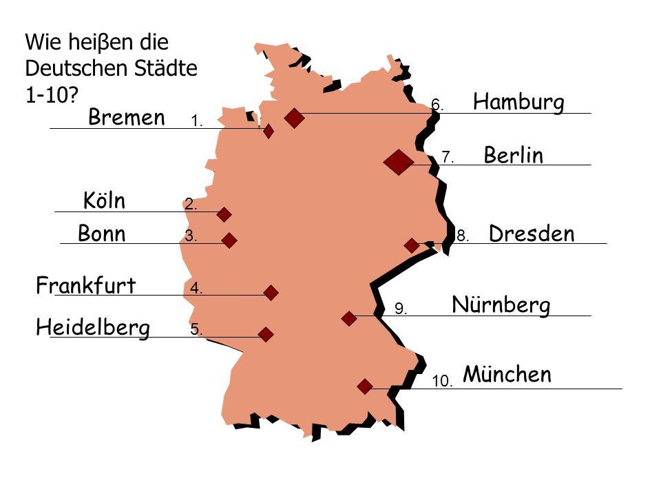 Wie heiβen die Deutschen Städte 1-10