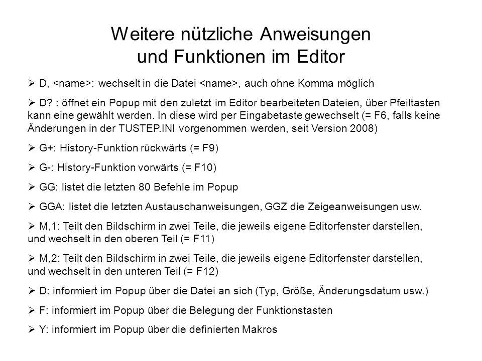 Weitere nützliche Anweisungen und Funktionen im Editor