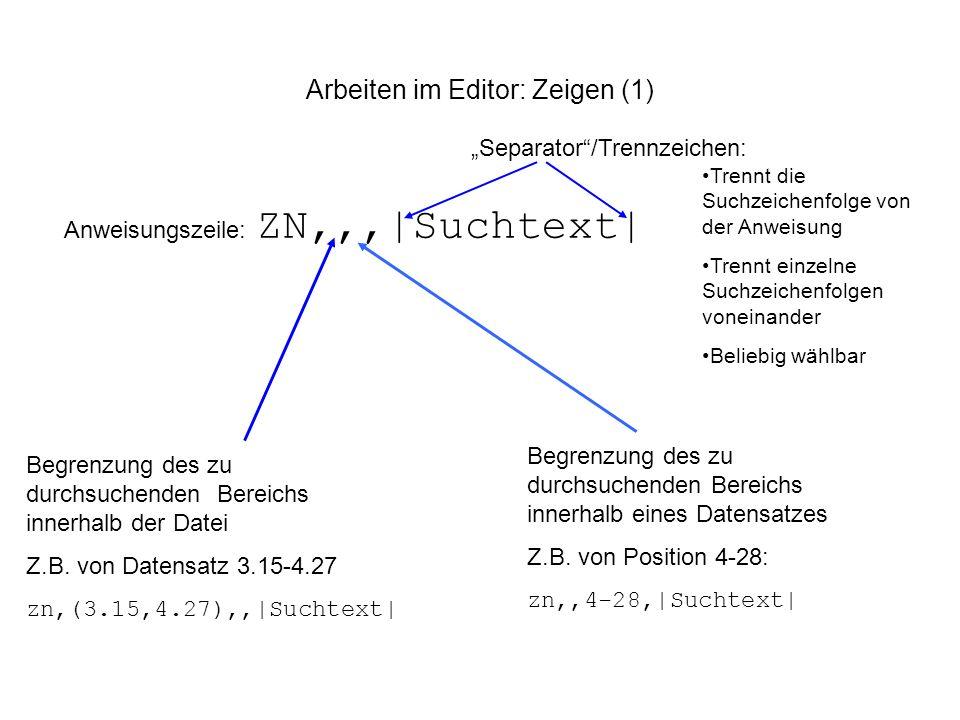 Arbeiten im Editor: Zeigen (1)