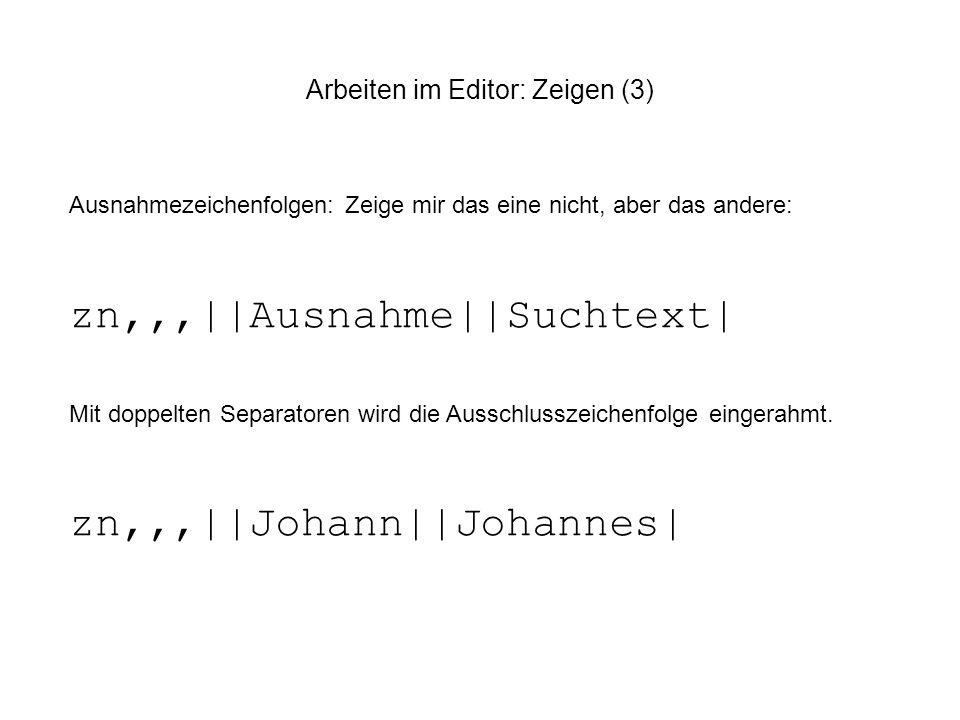 Arbeiten im Editor: Zeigen (3)