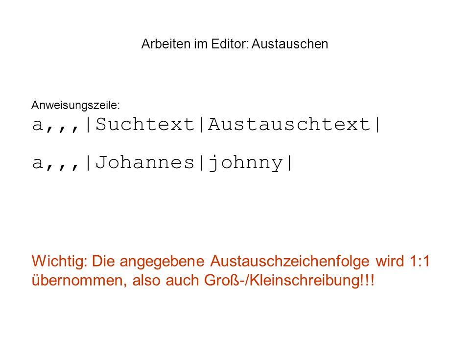 Arbeiten im Editor: Austauschen