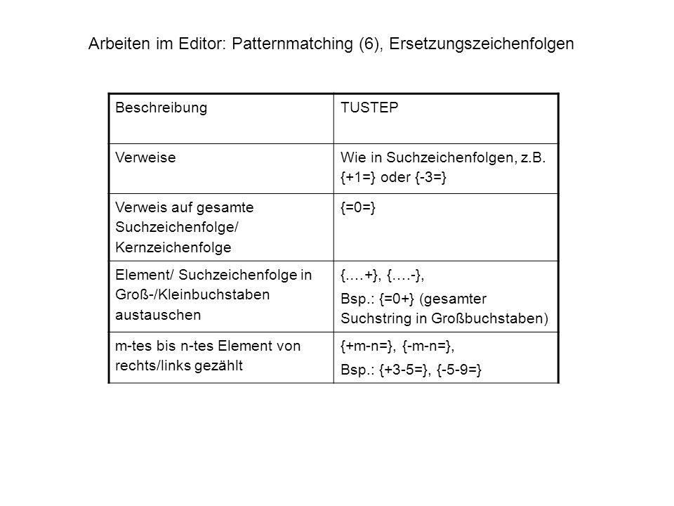 Arbeiten im Editor: Patternmatching (6), Ersetzungszeichenfolgen