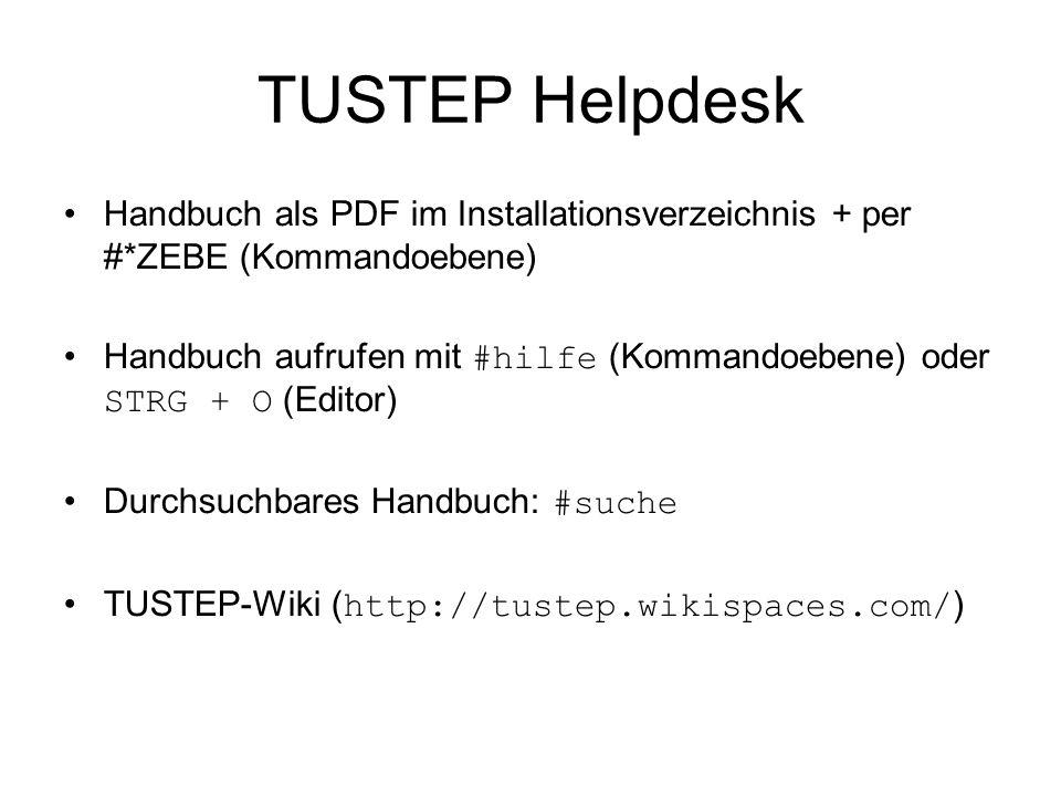 TUSTEP Helpdesk Handbuch als PDF im Installationsverzeichnis + per #*ZEBE (Kommandoebene)
