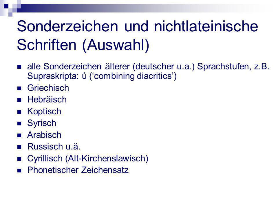 Sonderzeichen und nichtlateinische Schriften (Auswahl)