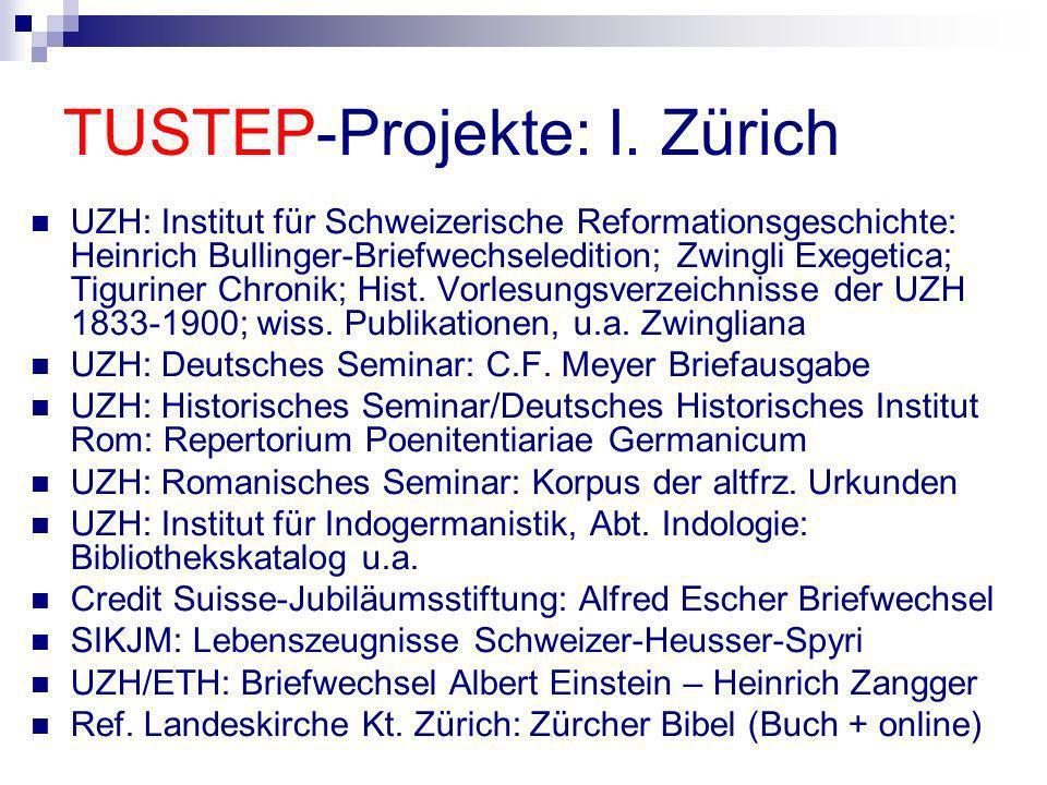 TUSTEP-Projekte: I. Zürich