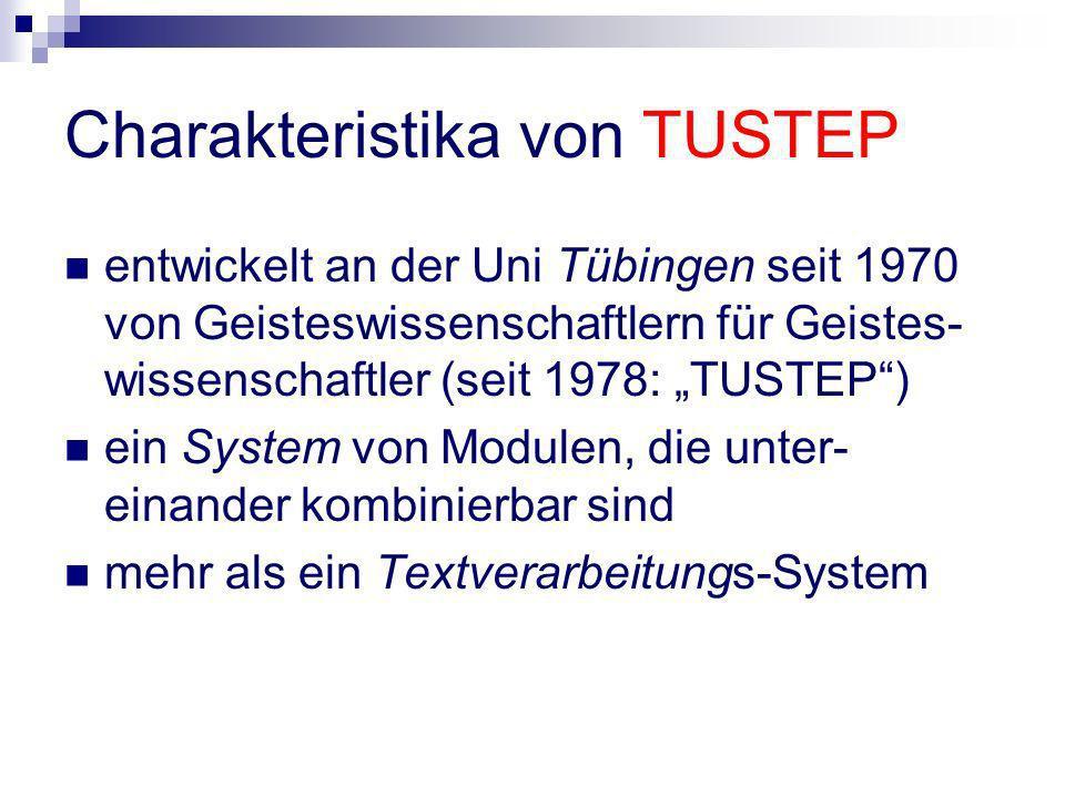 Charakteristika von TUSTEP