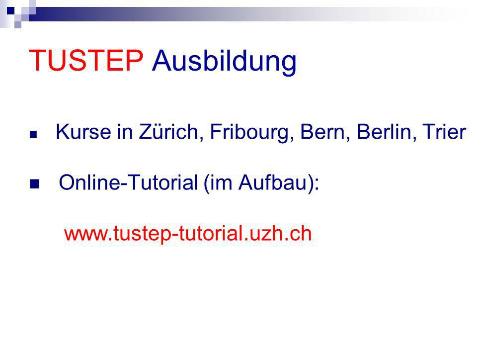 TUSTEP Ausbildung Online-Tutorial (im Aufbau):