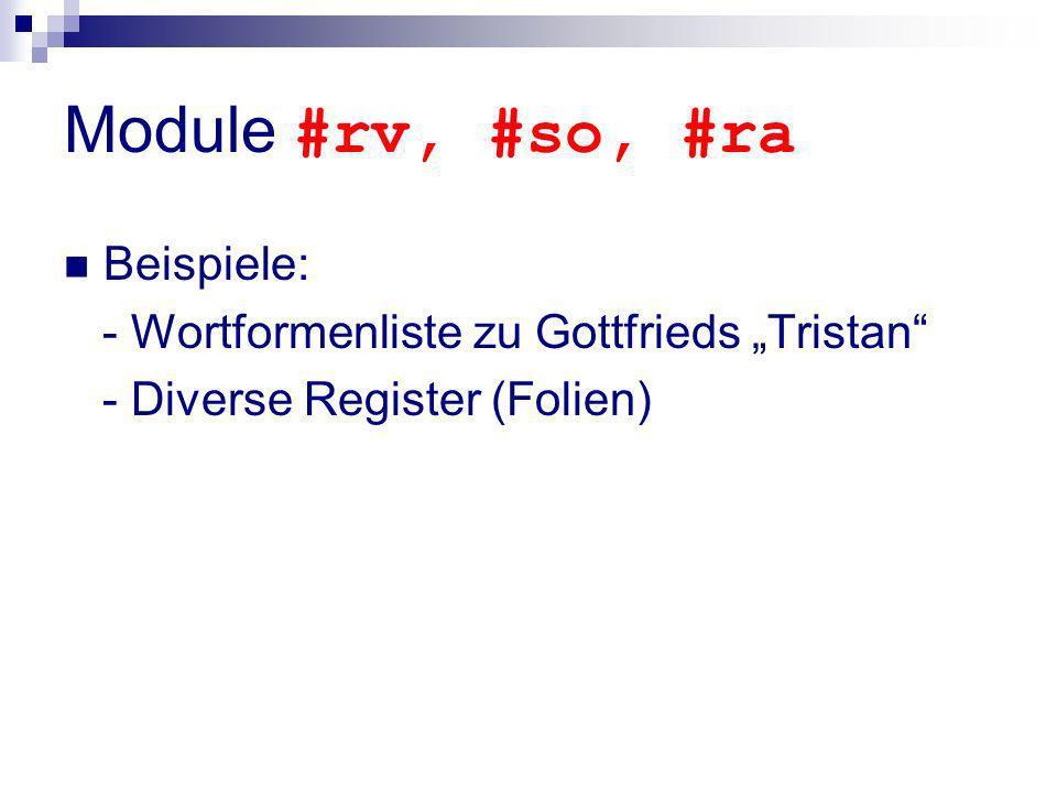 Module #rv, #so, #ra Beispiele: