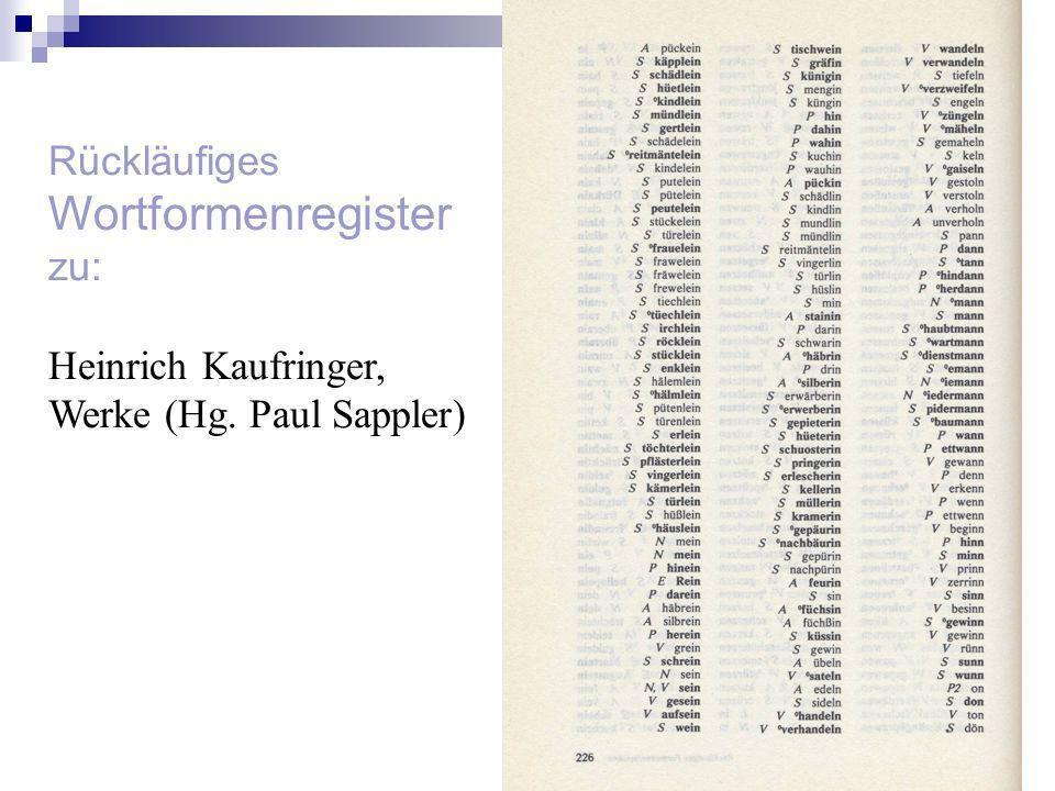 Wortformenregister Rückläufiges zu: Heinrich Kaufringer,