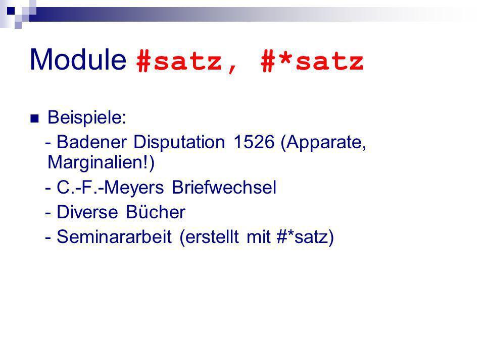 Module #satz, #*satz Beispiele:
