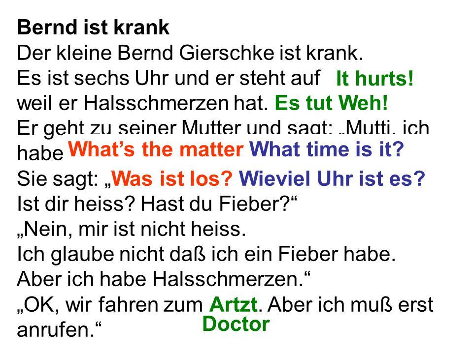 Bernd ist krank