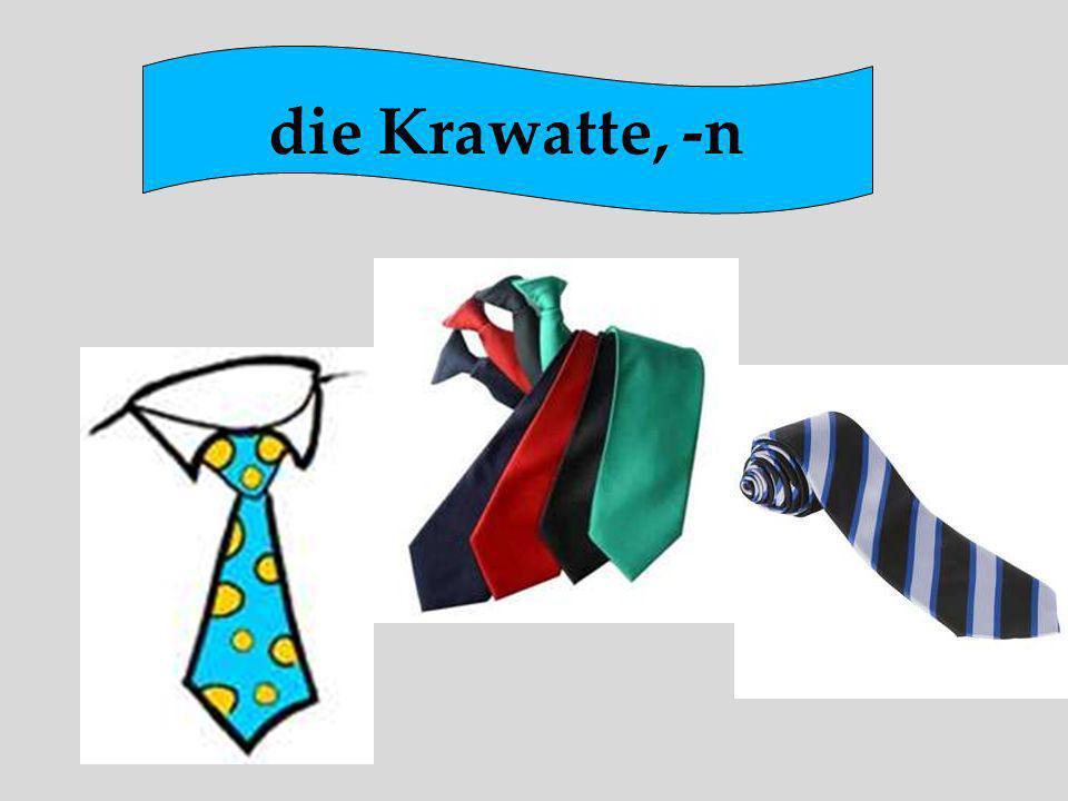 die Krawatte, -n
