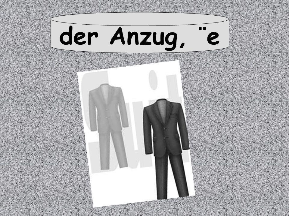 der Anzug, ¨e
