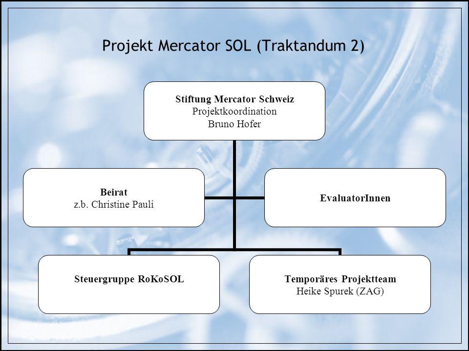 Projekt Mercator SOL (Traktandum 2)