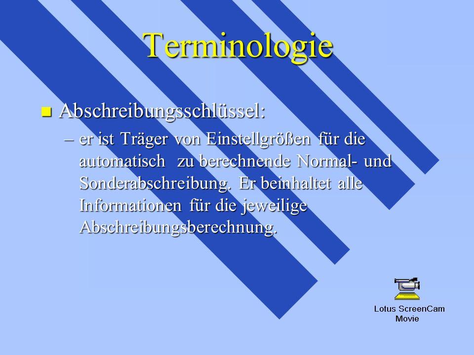 Terminologie Abschreibungsschlüssel:
