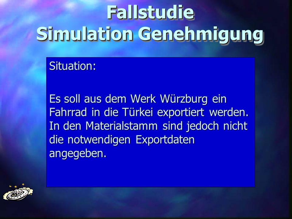 Fallstudie Simulation Genehmigung