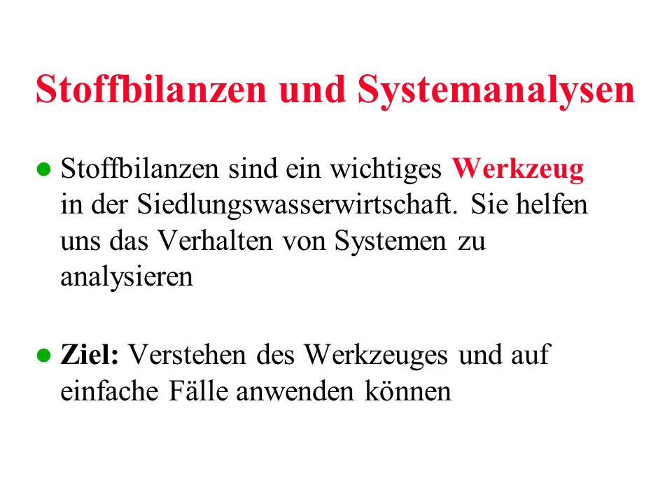 Stoffbilanzen und Systemanalysen