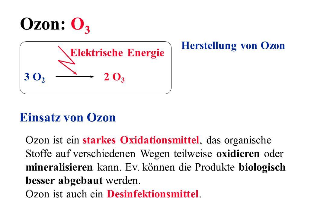 Ozon: O3 Einsatz von Ozon Herstellung von Ozon Elektrische Energie