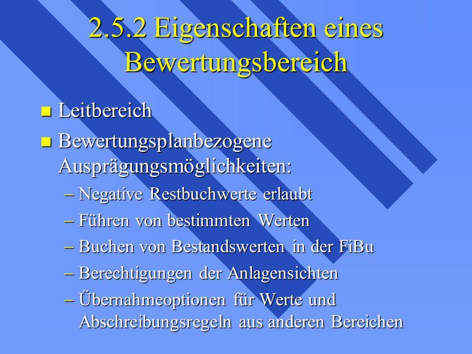 2.5.2 Eigenschaften eines Bewertungsbereich