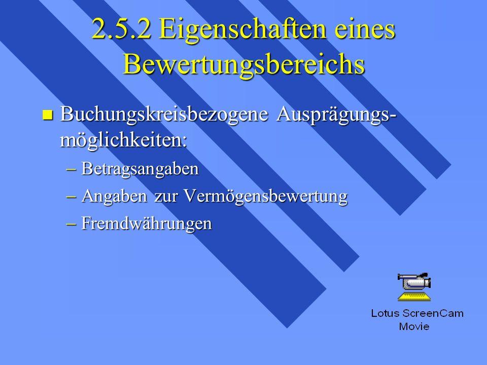 2.5.2 Eigenschaften eines Bewertungsbereichs