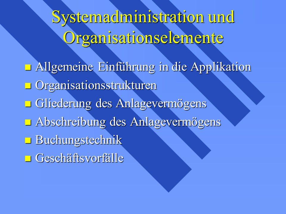 Systemadministration und Organisationselemente