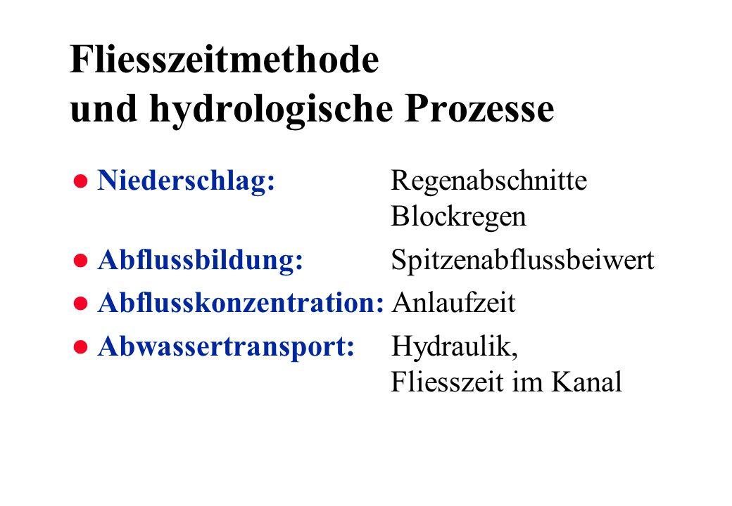 Fliesszeitmethode und hydrologische Prozesse