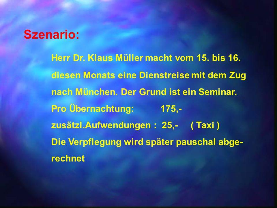 Herr Dr. Klaus Müller macht vom 15. bis 16.