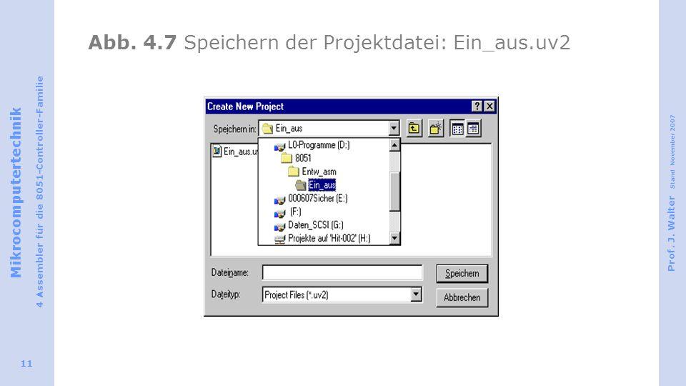Abb. 4.7 Speichern der Projektdatei: Ein_aus.uv2