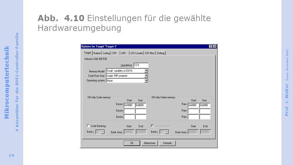 Abb. 4.10 Einstellungen für die gewählte Hardwareumgebung