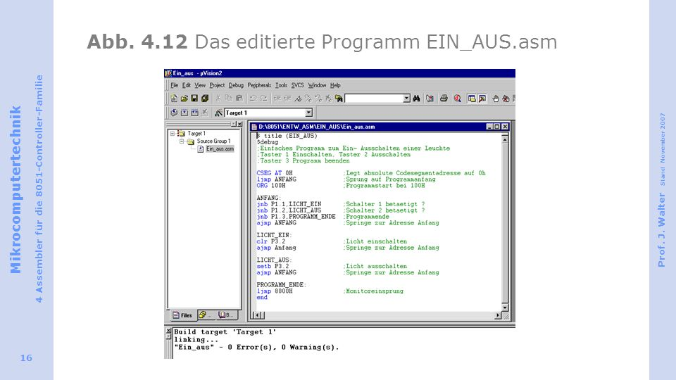 Abb. 4.12 Das editierte Programm EIN_AUS.asm
