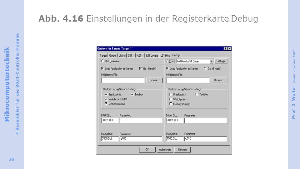 Abb. 4.16 Einstellungen in der Registerkarte Debug