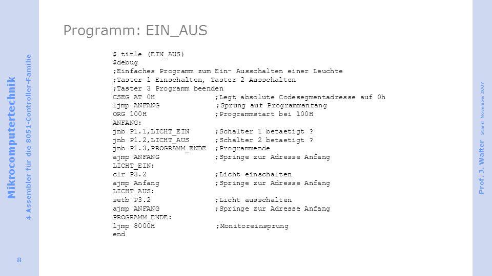 Programm: EIN_AUS $ title (EIN_AUS) $debug