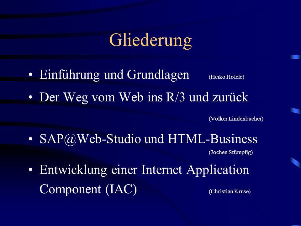 Gliederung Einführung und Grundlagen (Heiko Hofele)