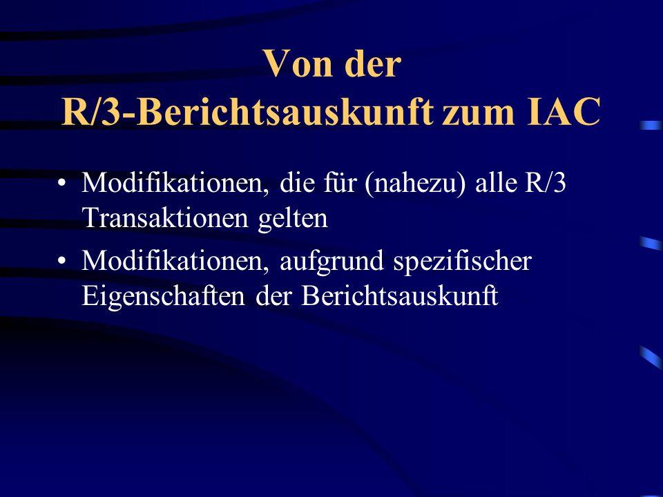 Von der R/3-Berichtsauskunft zum IAC