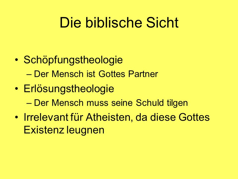 Die biblische Sicht Schöpfungstheologie Erlösungstheologie