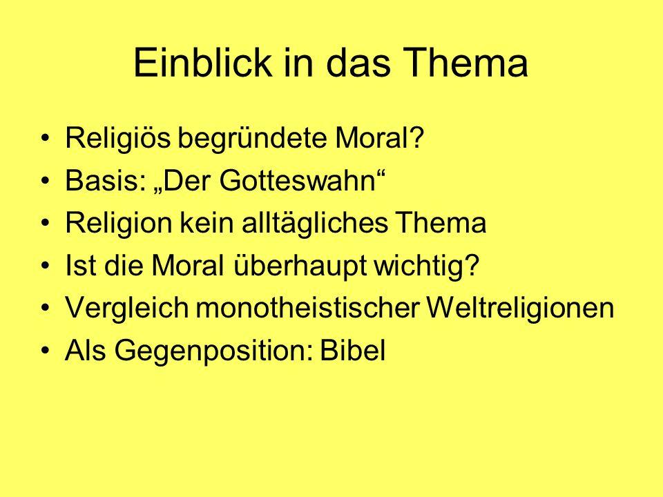 Einblick in das Thema Religiös begründete Moral