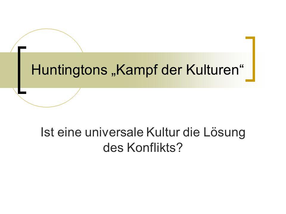 """Huntingtons """"Kampf der Kulturen"""