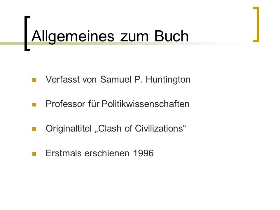 Allgemeines zum Buch Verfasst von Samuel P. Huntington