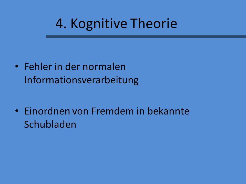 4. Kognitive Theorie Fehler in der normalen Informationsverarbeitung